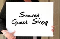 Secret Guest Shop